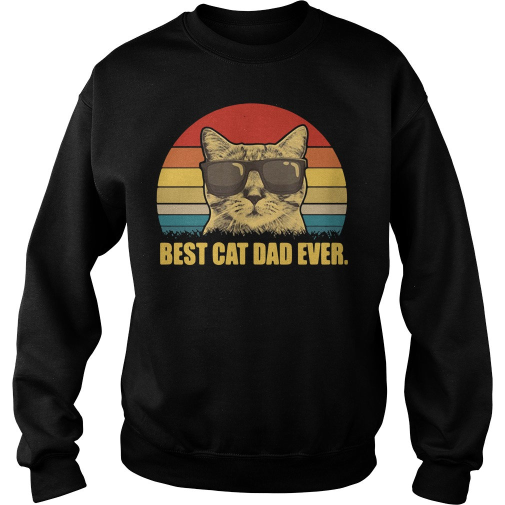 Best cat dad ever Vintage Sweater
