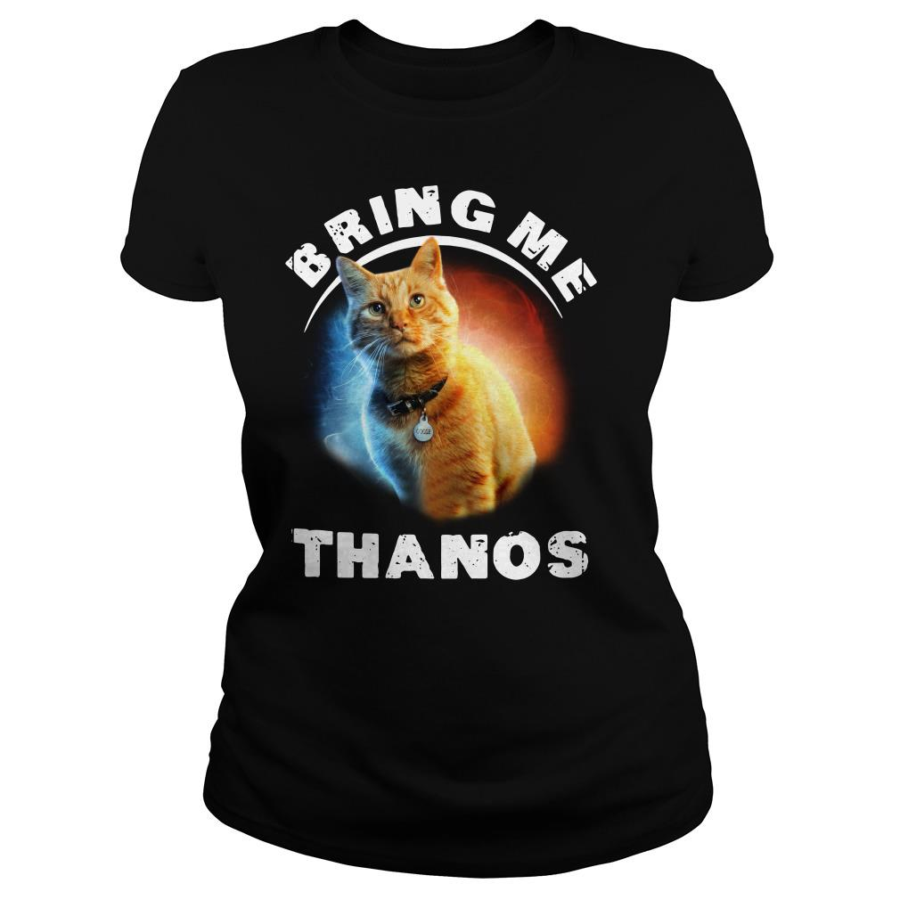 Cat Bring me thanos Ladies tee