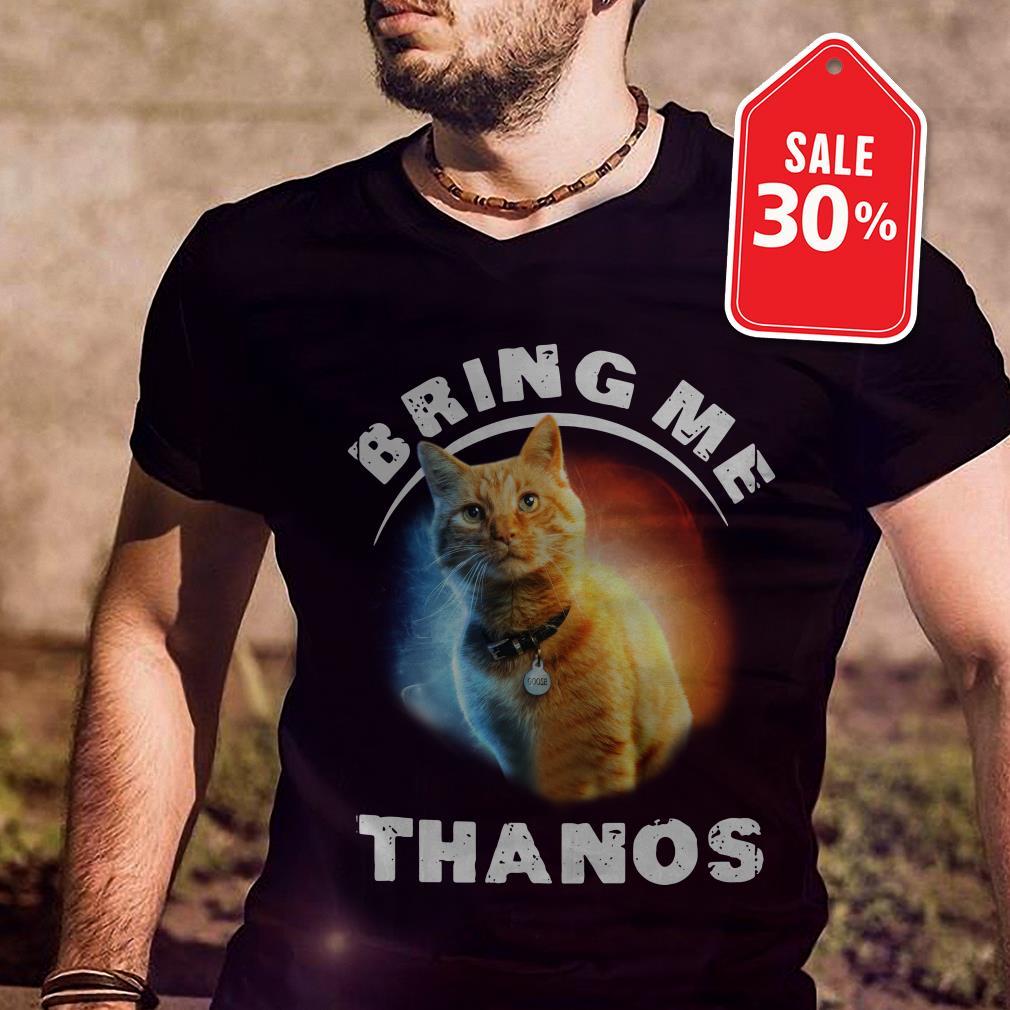 Goose Cat bring me thanos shirt