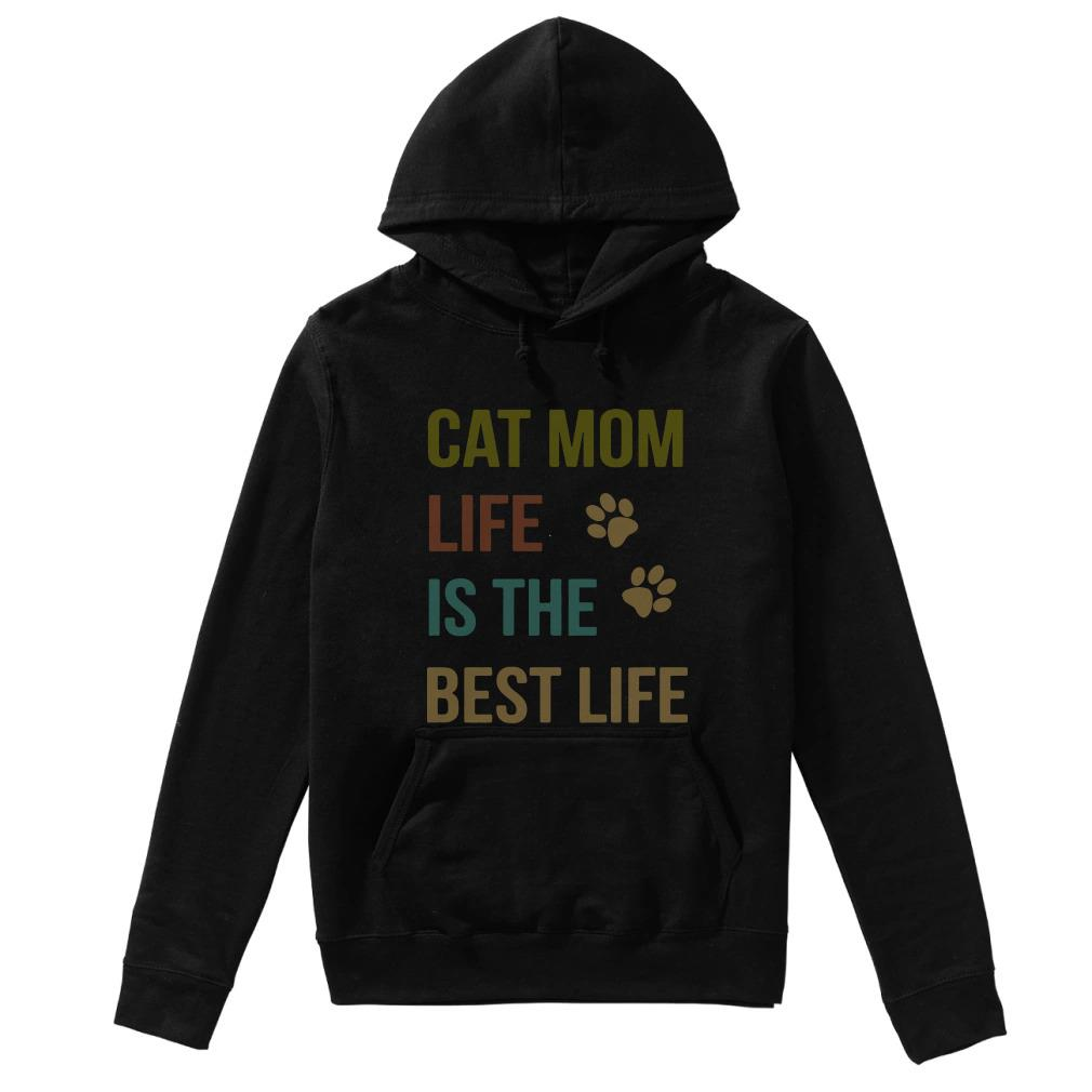 Cat mom life is the best life Hoodie