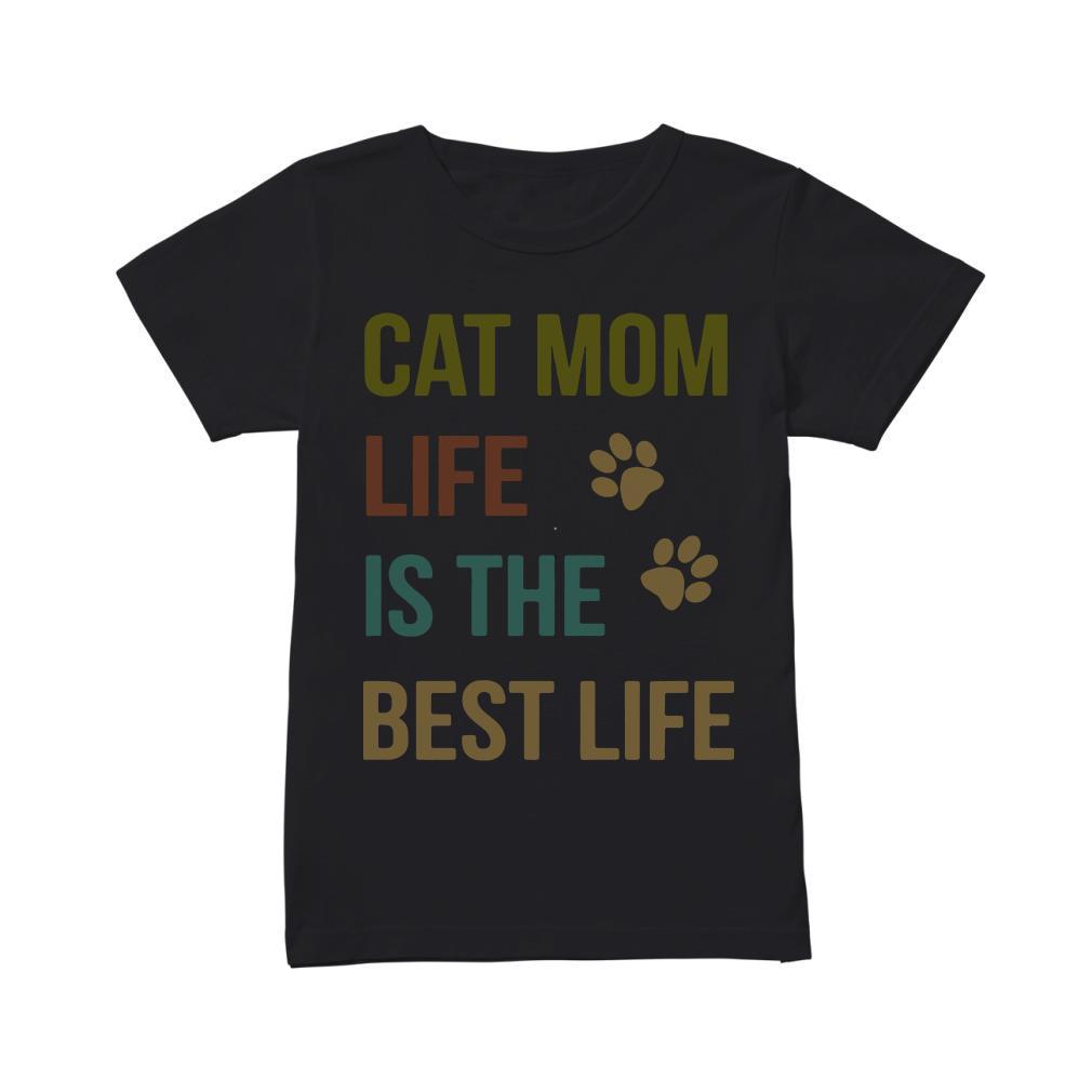 Cat mom life is the best life Ladies tee