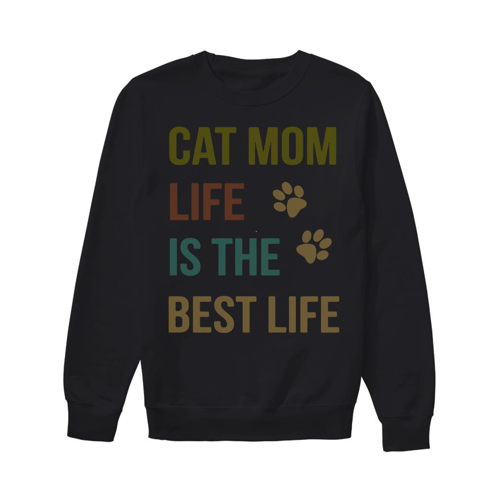 Cat mom life is the best life Sweater