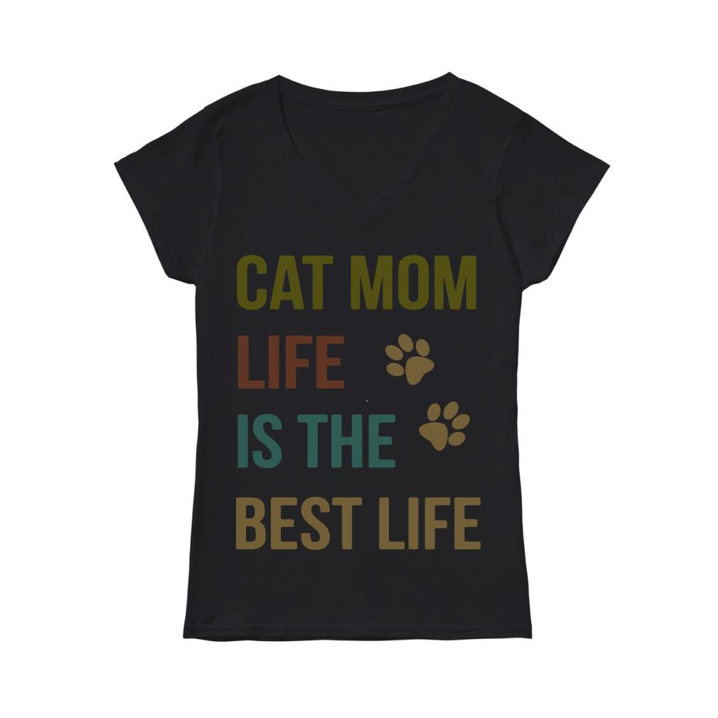 Cat mom life is the best life V-neck t-shirt