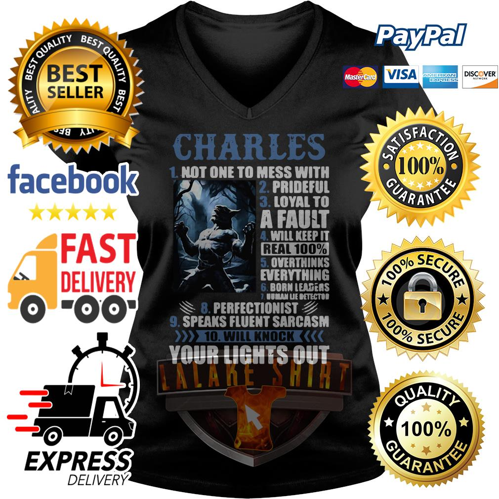 Charles not one to mess with prideful loyal to a Fault V-neck t-shirt
