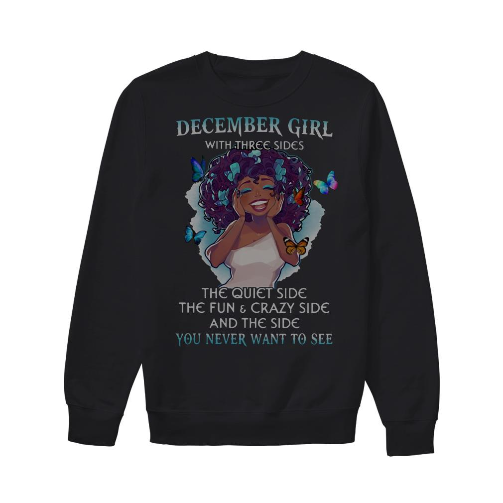 December girl with three sides the quiet side the fun Sweater