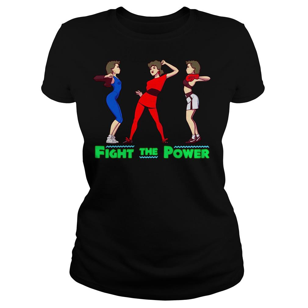 Fight the power Ladies tee