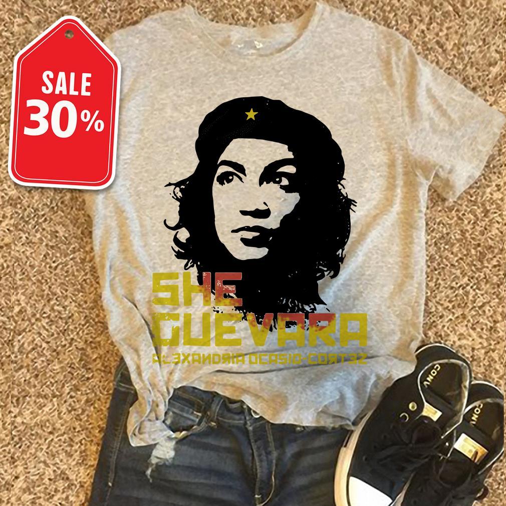 She Guevara Alexandria Ocasio-Cortez shirt