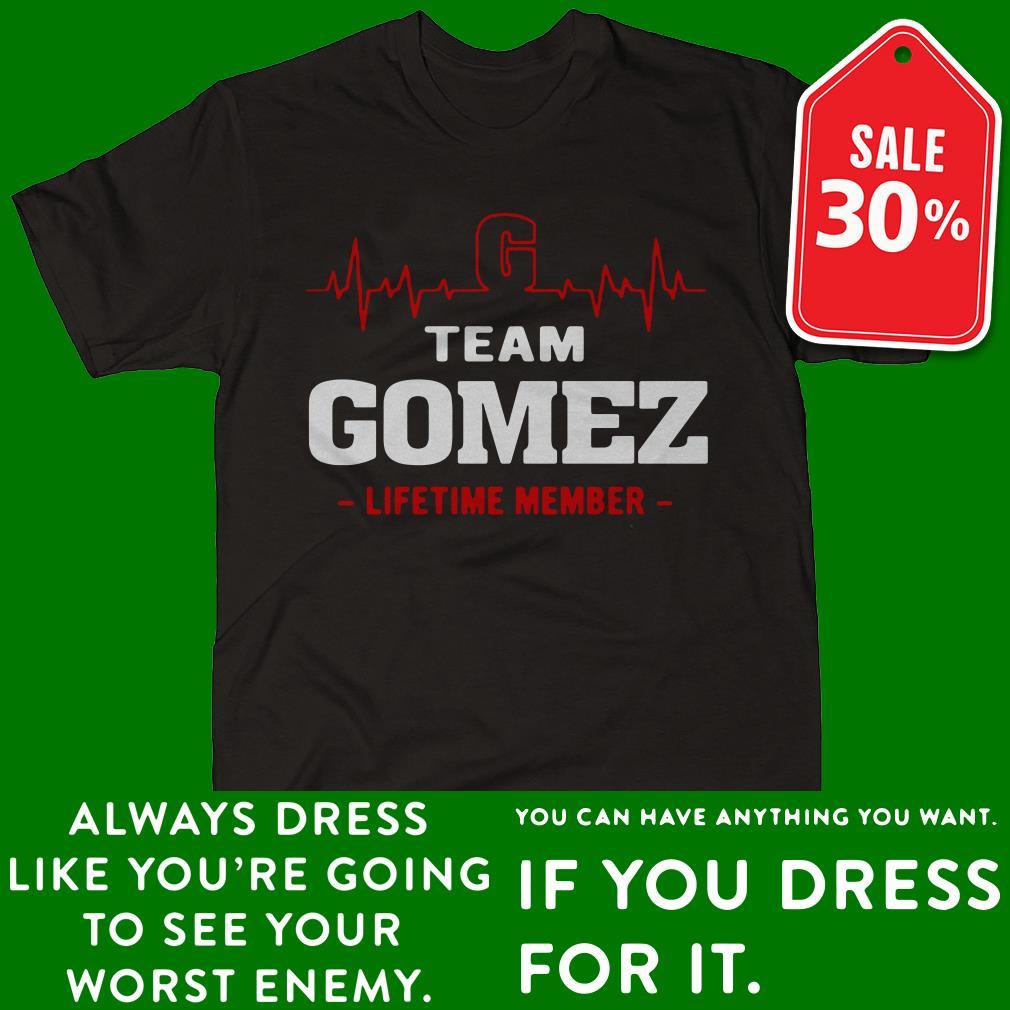 Heartbeat team Gomez lifetime member shirt
