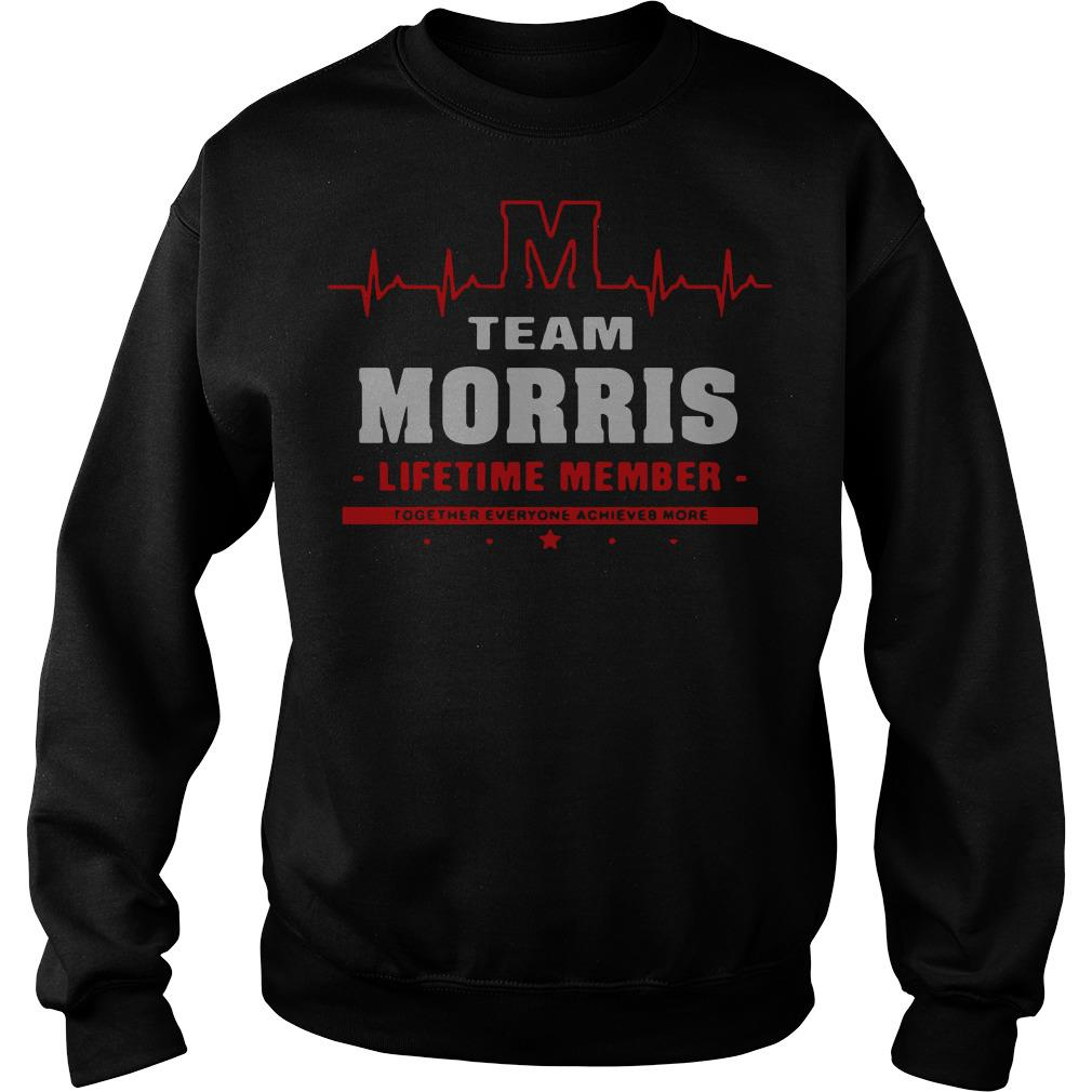Heartbeat team Morris lifetime member together everyone Sweater