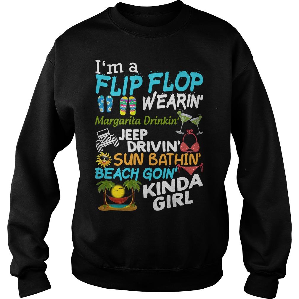 I'm a flip flop wearin' Margarita Dribkin' jeep drivin' sun bathin' beach goin' kinda girl Sweater