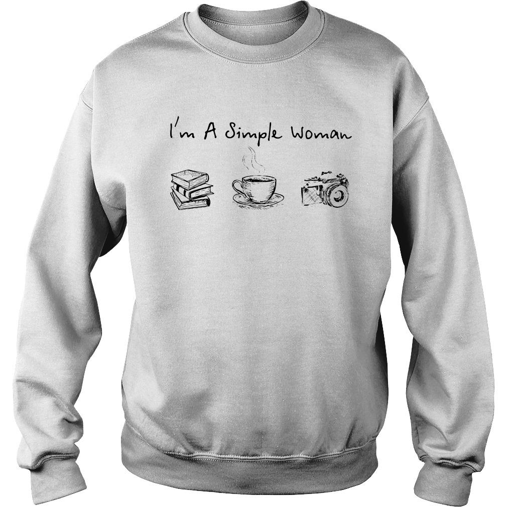 I'm a simple woman I like book coffee and camera Sweater