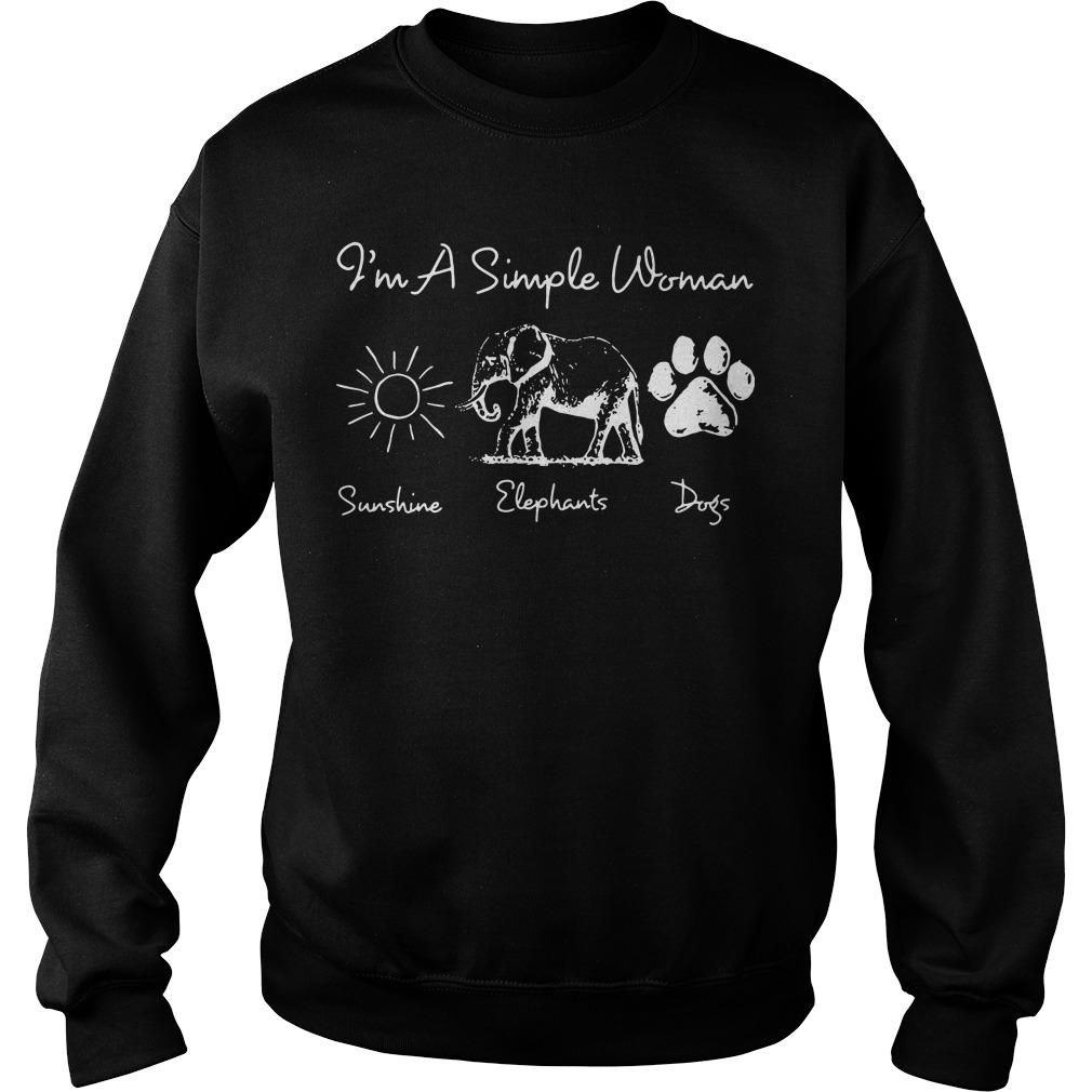 I'm a simple woman I like sunshine elephants dogs Sweater