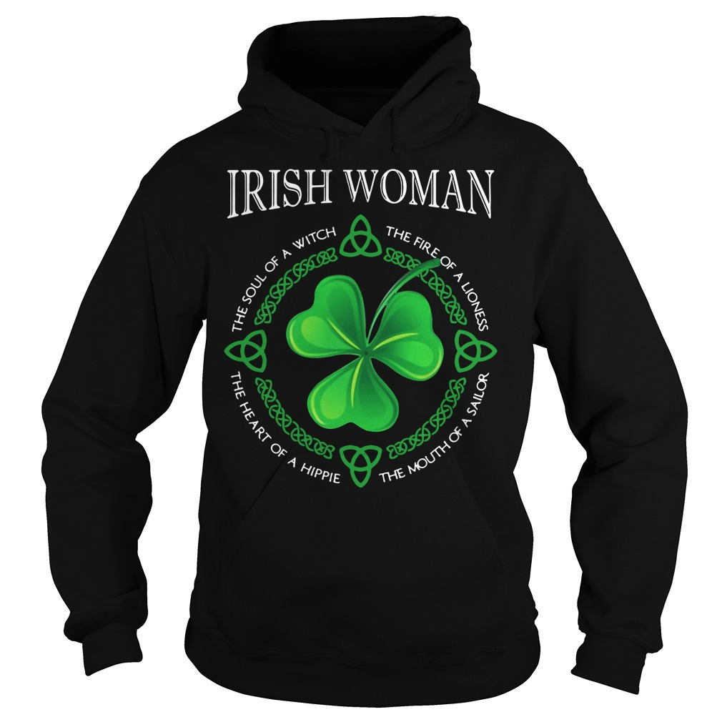 Irish woman the soul of a witch the fire of a lioness Hoodie