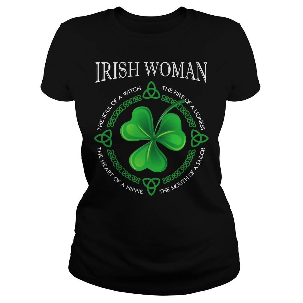 Irish woman the soul of a witch the fire of a lioness Ladies tee