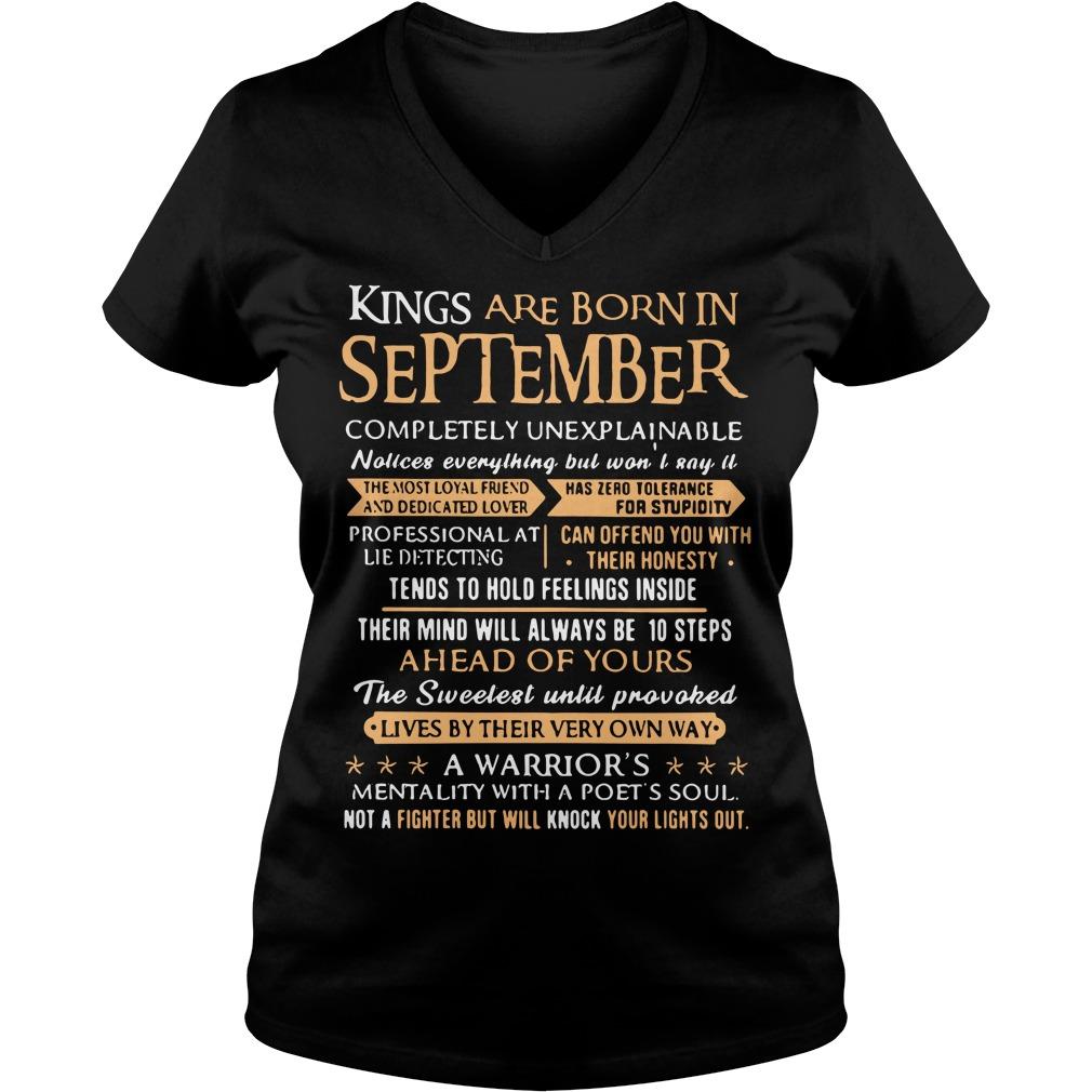 Kings are born in september completely unexplainable V-neck t-shirt