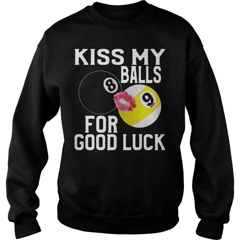 Kiss my balls for good luck Sweater