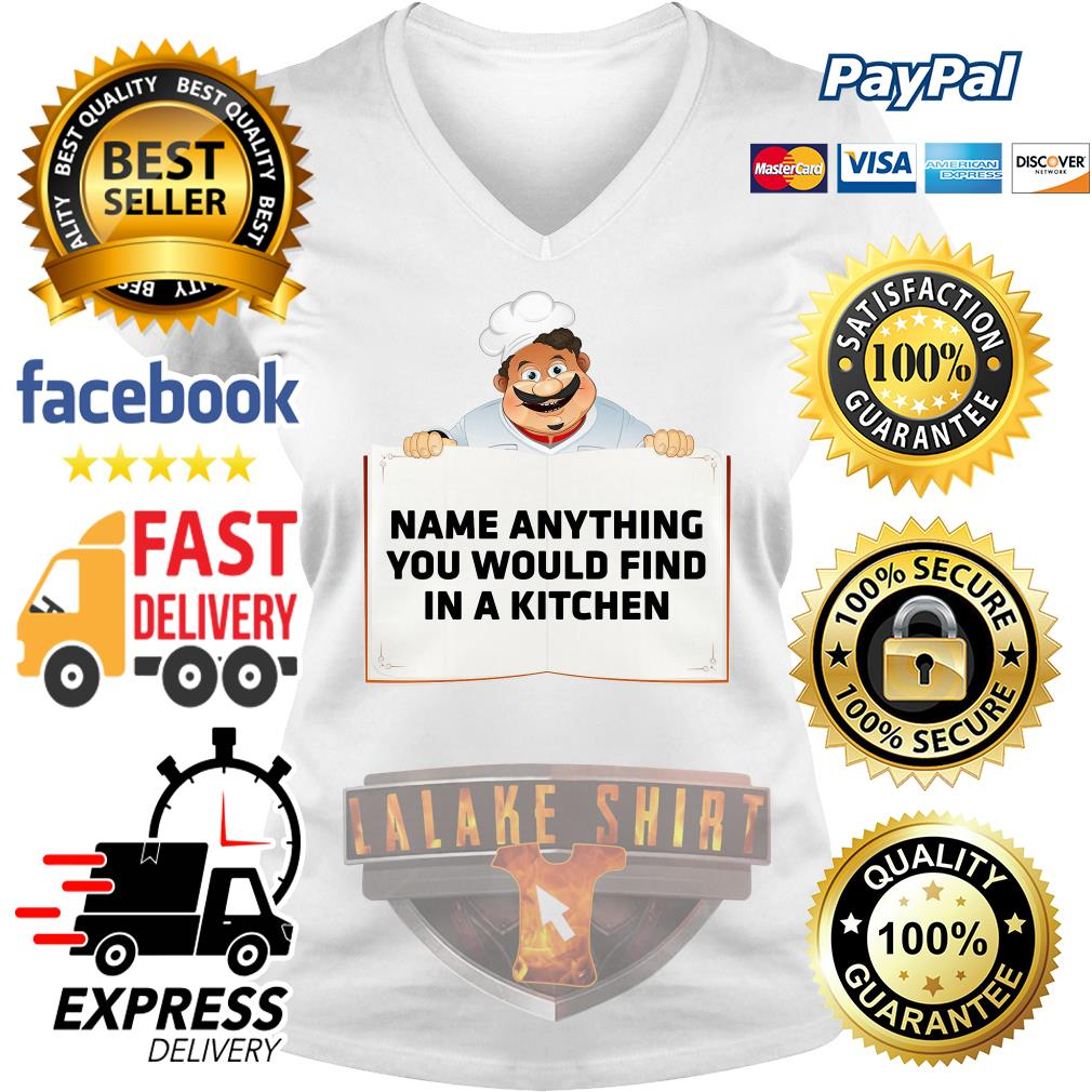 Name anything you would find in a kitchen V-neck t-shirt