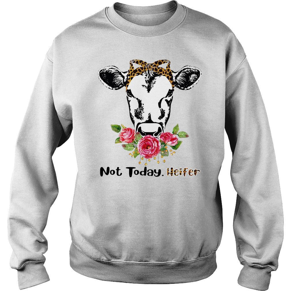 Not today Heifer Flower Sweater