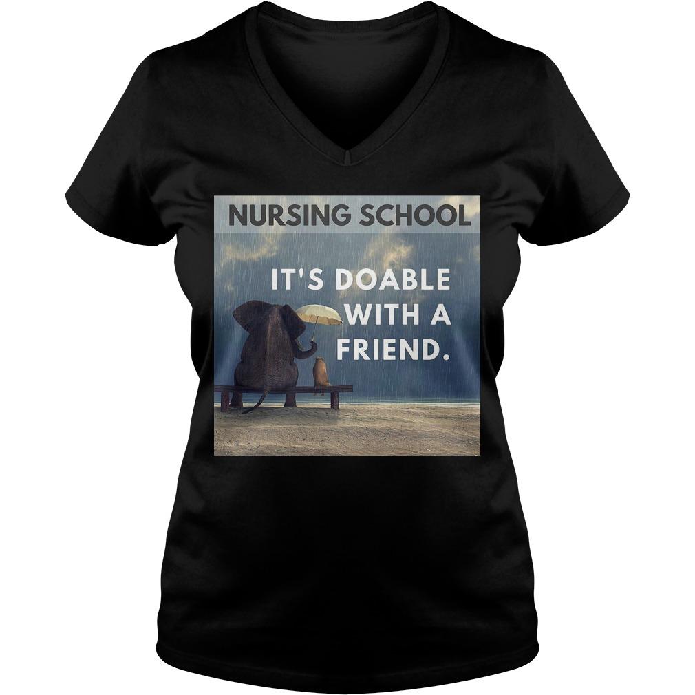 Nursing school it's doable with a friend V-neck t-shirt
