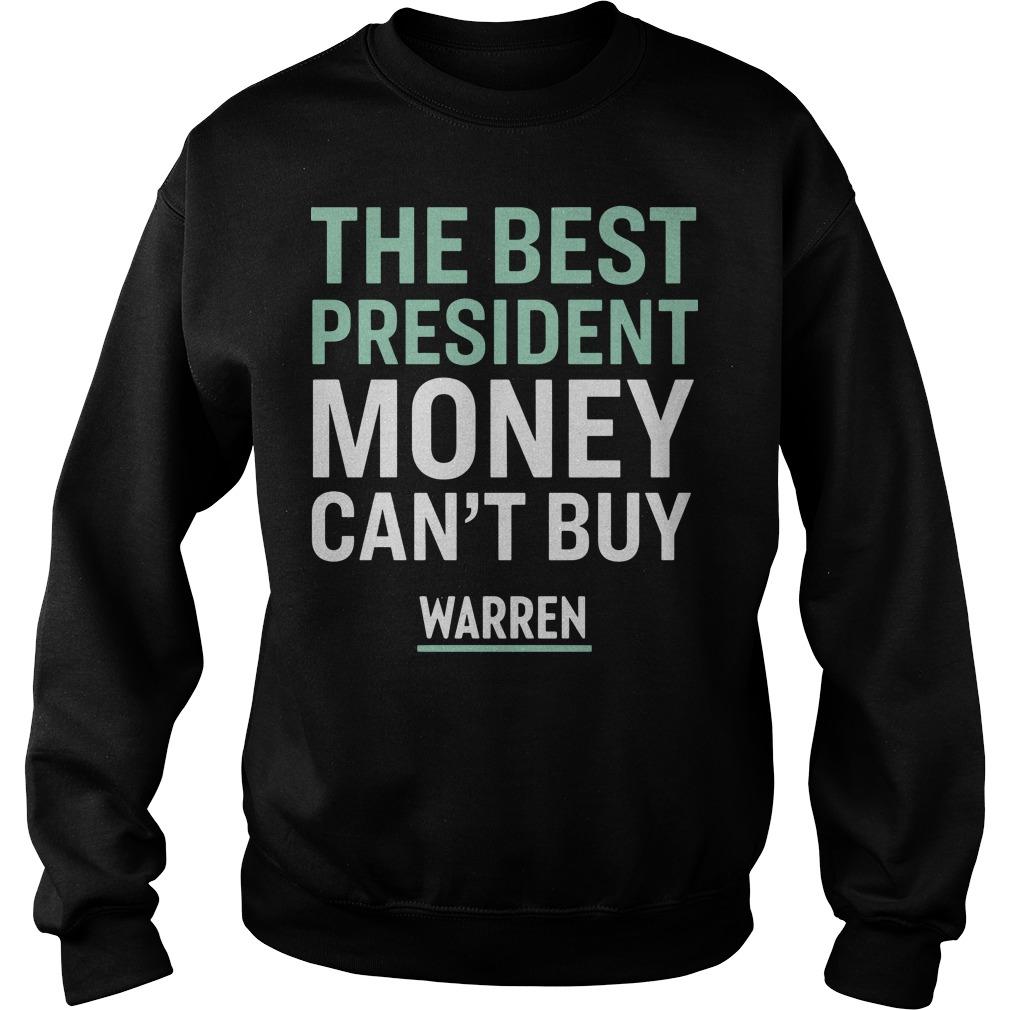 Official The best president money can't buy Warren Sweater