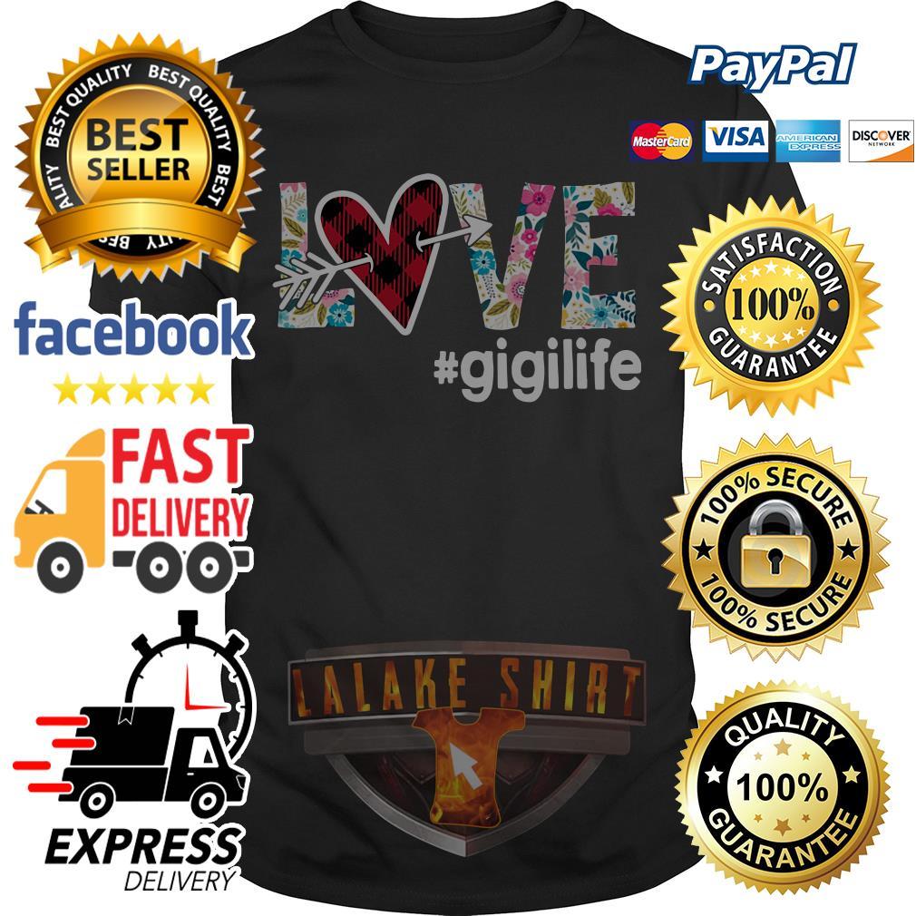 Official Love gigilife shirt