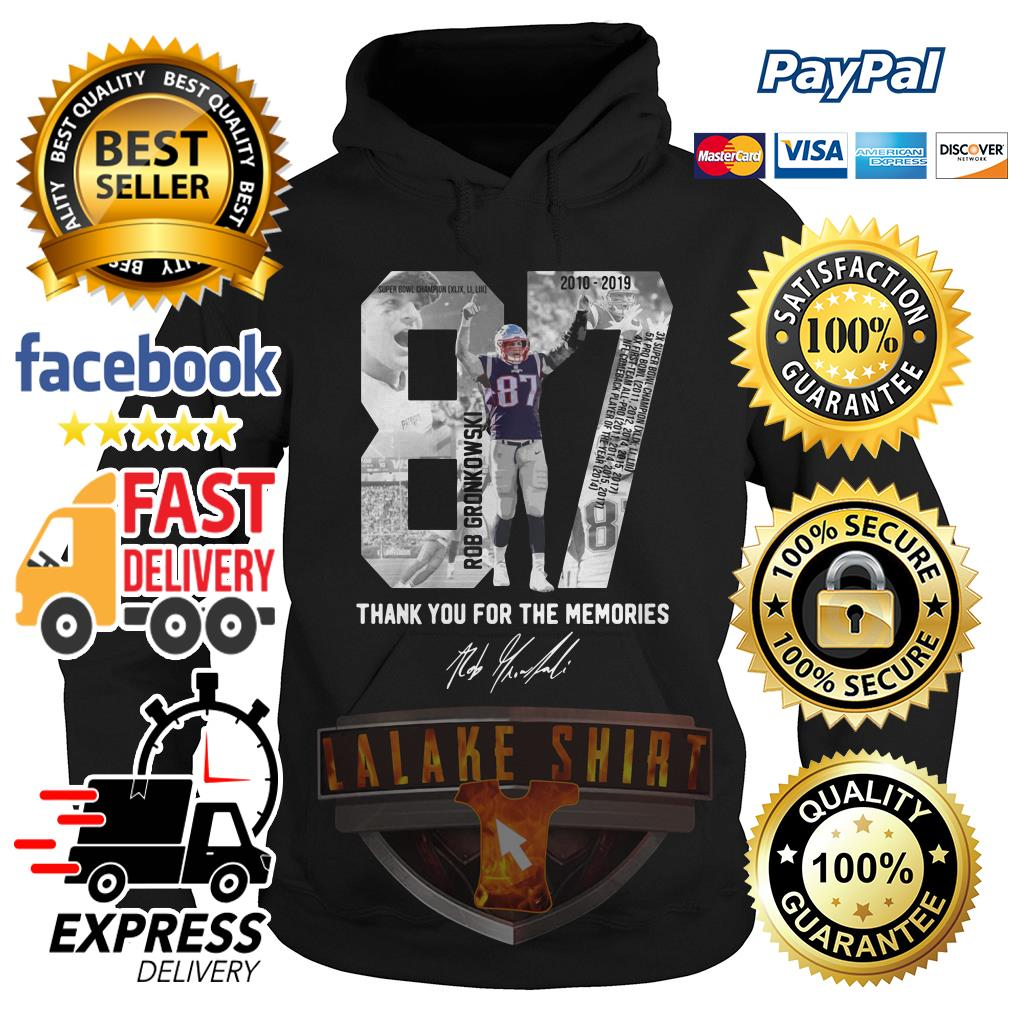 Rob Gronkowski 87 Thank you for the memories Hoodie
