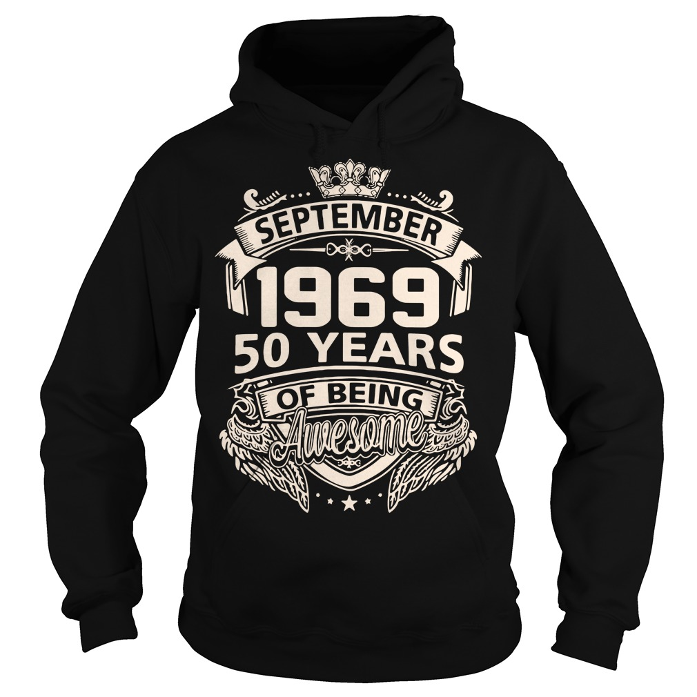 September 1969 50 years of being awesome Hoodie