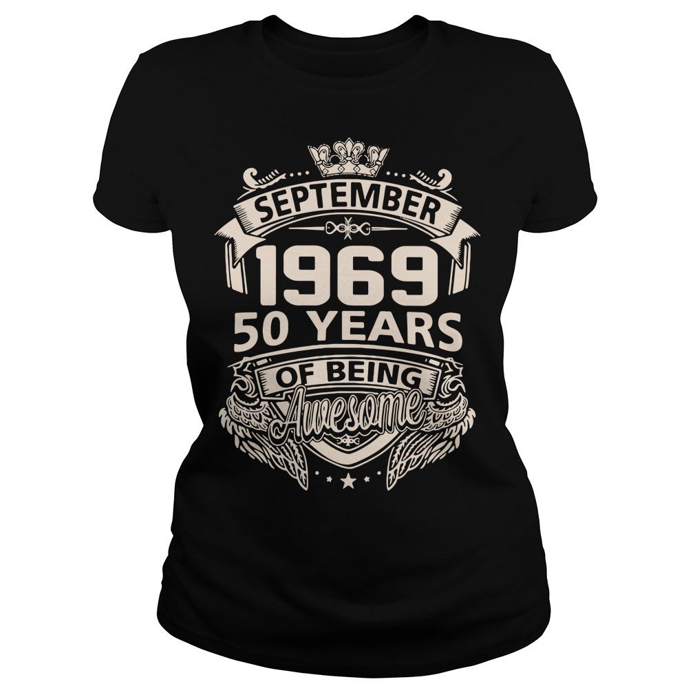 September 1969 50 years of being awesome Ladies tee