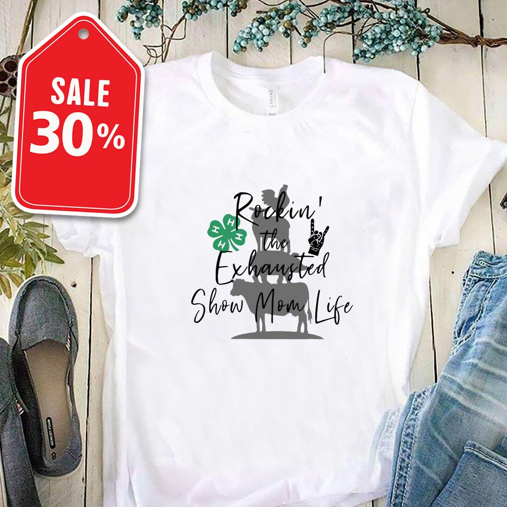 Shamrock Rockin' the exhausted show mom life BBQ shirt