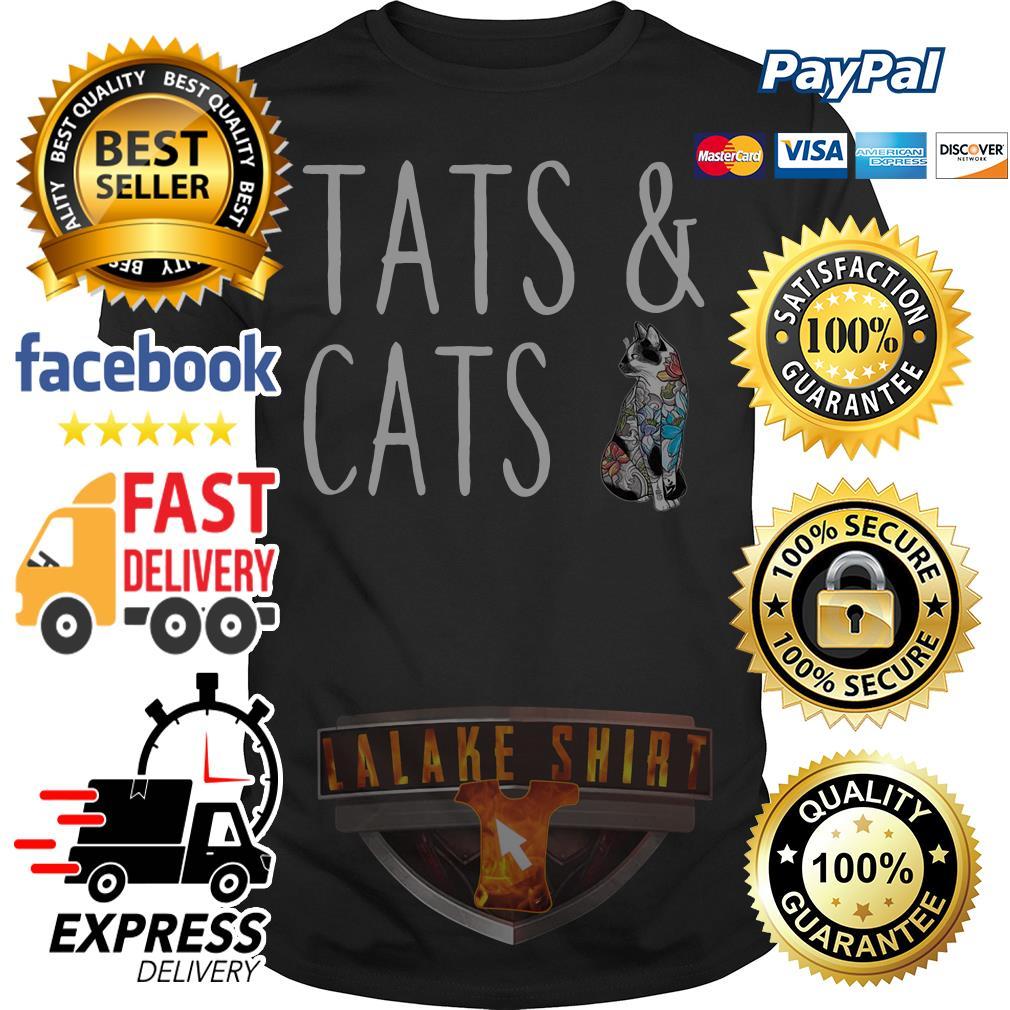 Tats and cats shirt