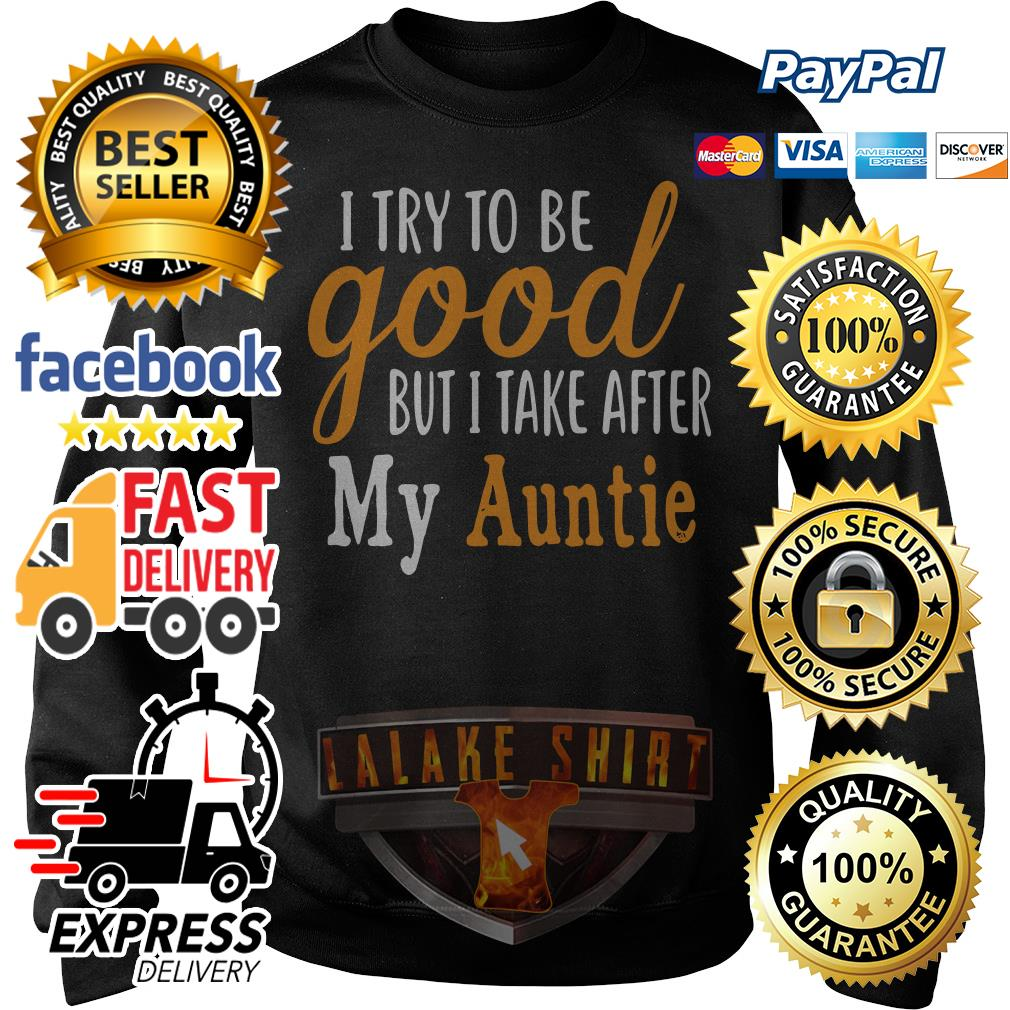 I try to be good but I take after my auntie Sweater