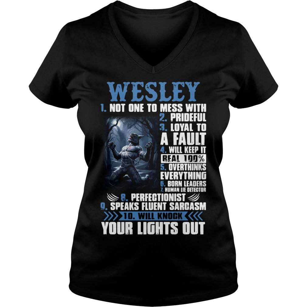 Wesley not one to mess with prideful loyal to a fault will keep it V-neck t-shirt