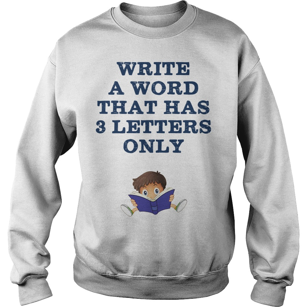 Write a word that has 3 letters only Sweater