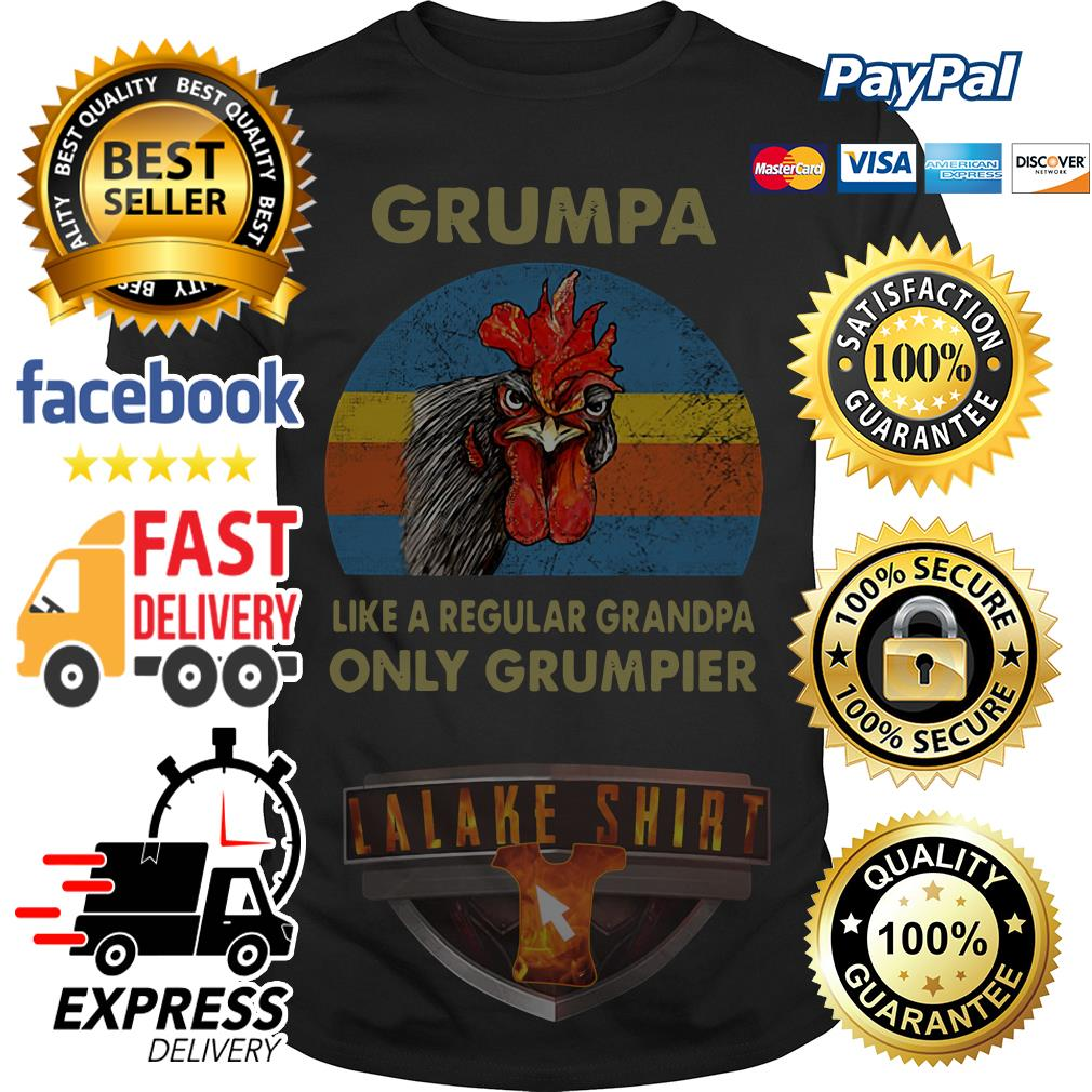 Chicken Grumpy like a regular grandpa only grumpier vintage shirt