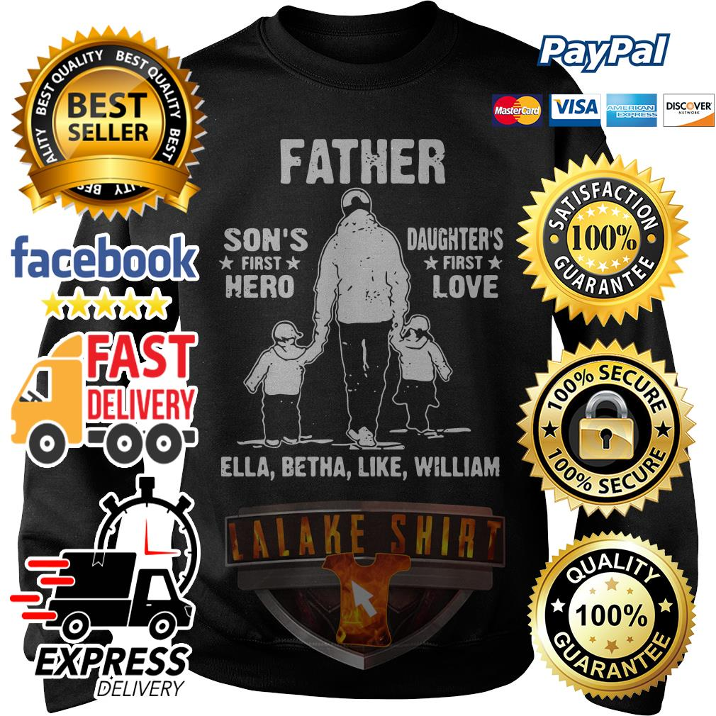 Father son's first hero daughter's first love Sweater