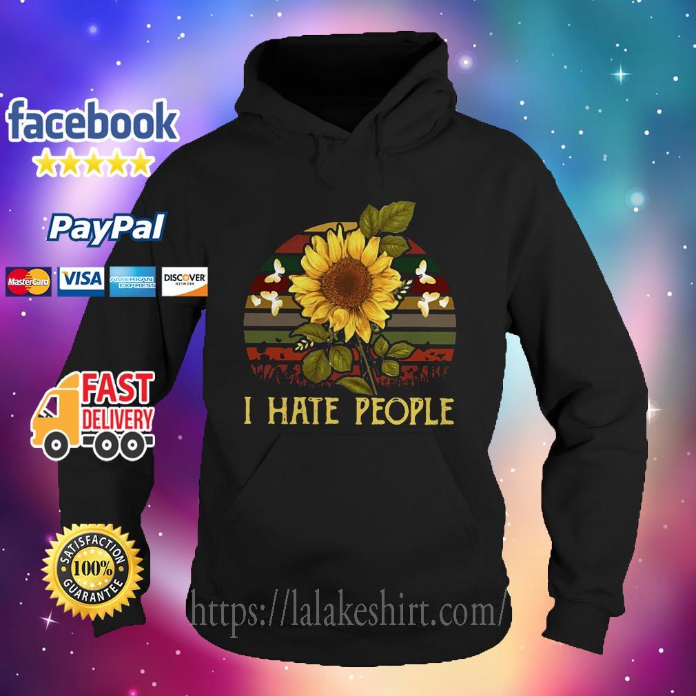 I hate people Sunflower Vintage Hoodie