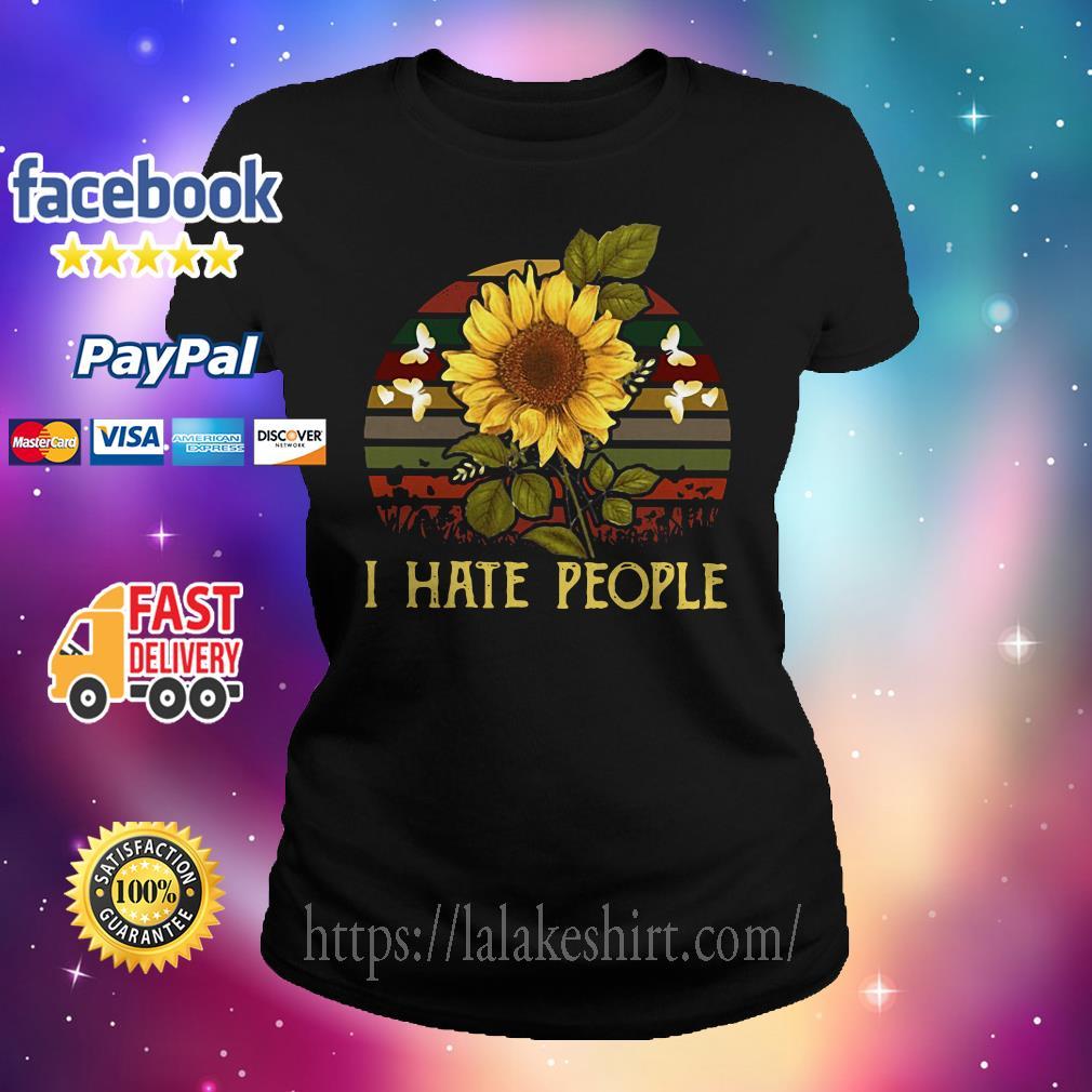 I hate people Sunflower Vintage Ladies tee