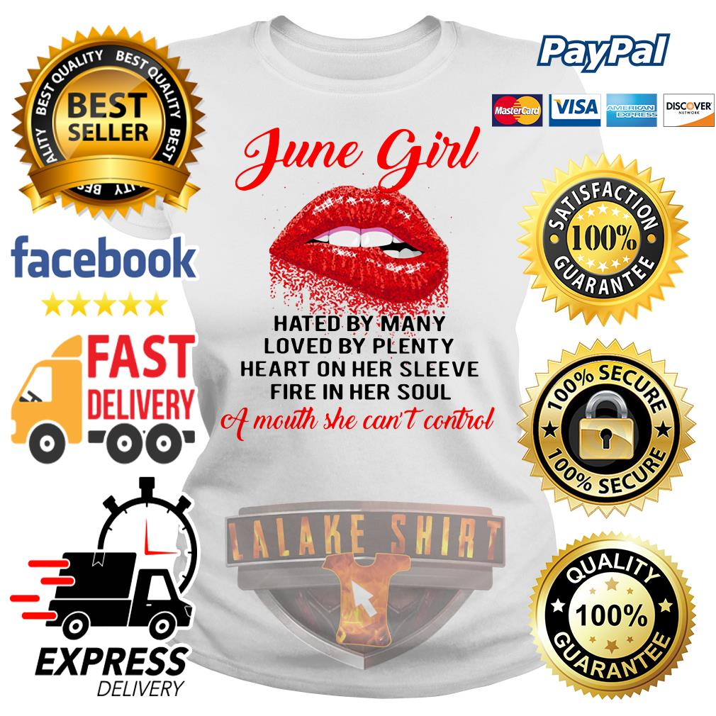 June girl hated by many loved by plenty heart on her sleeve Ladies tee
