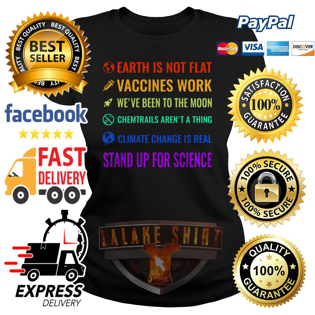 Official LGBT Earth is not flat vaccines work we've been to the moon Laides tee