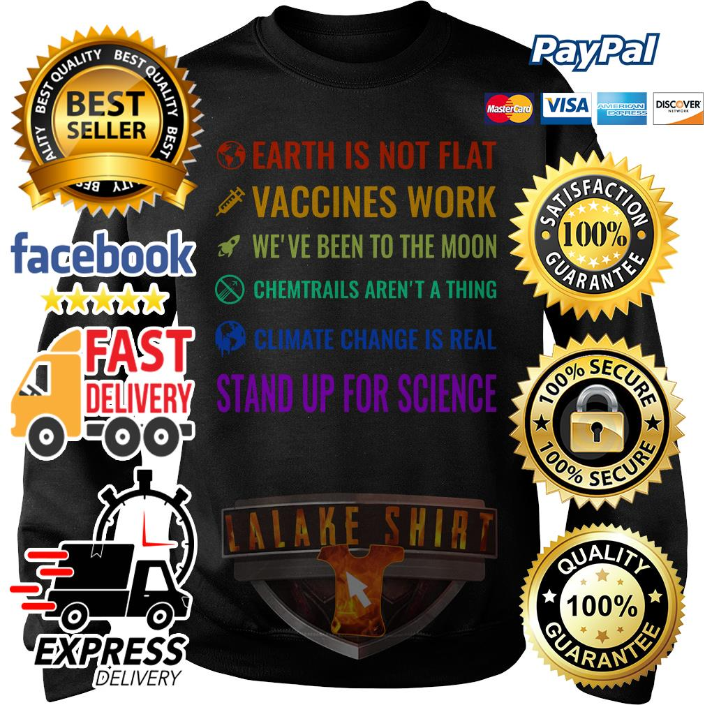 Official LGBT Earth is not flat vaccines work we've been to the moon Sweater