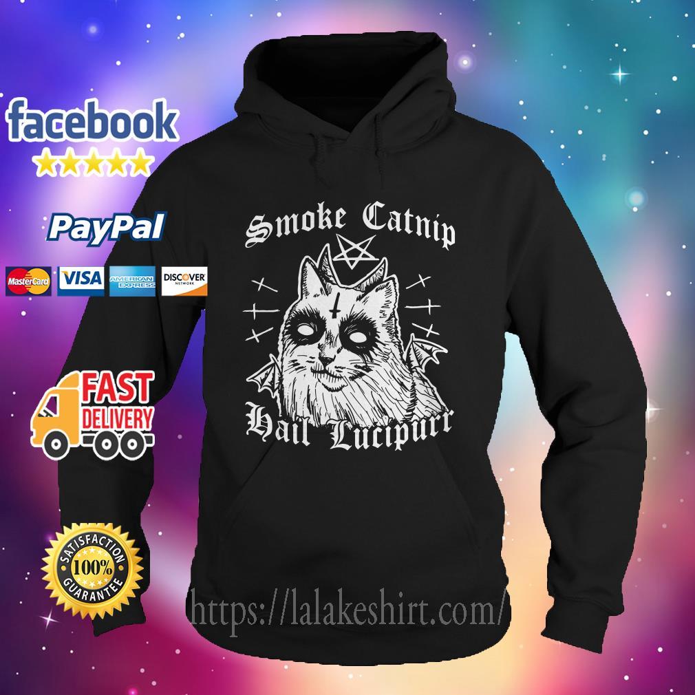 Smoke catnip hail lucipurr Hoodie