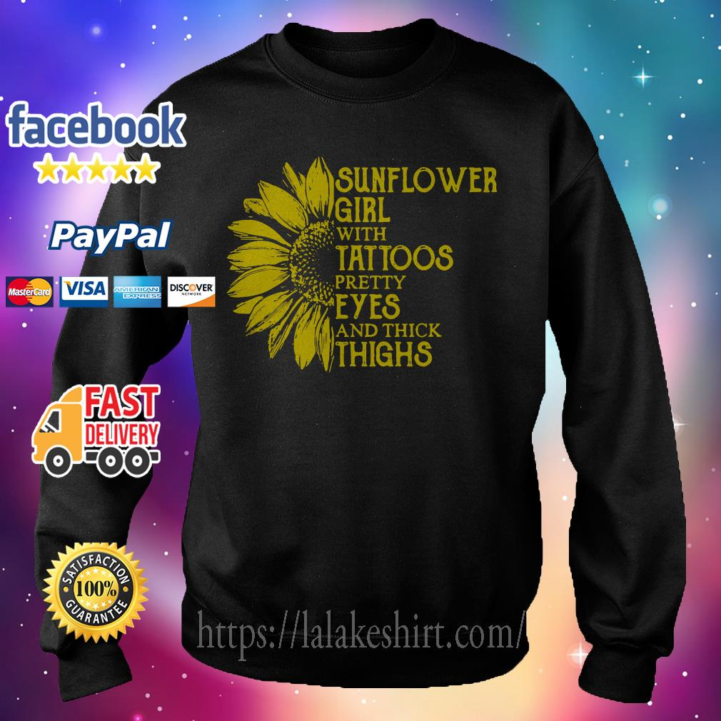 Sunflower girl with tattoos pretty eyes and thick thighs Sweater