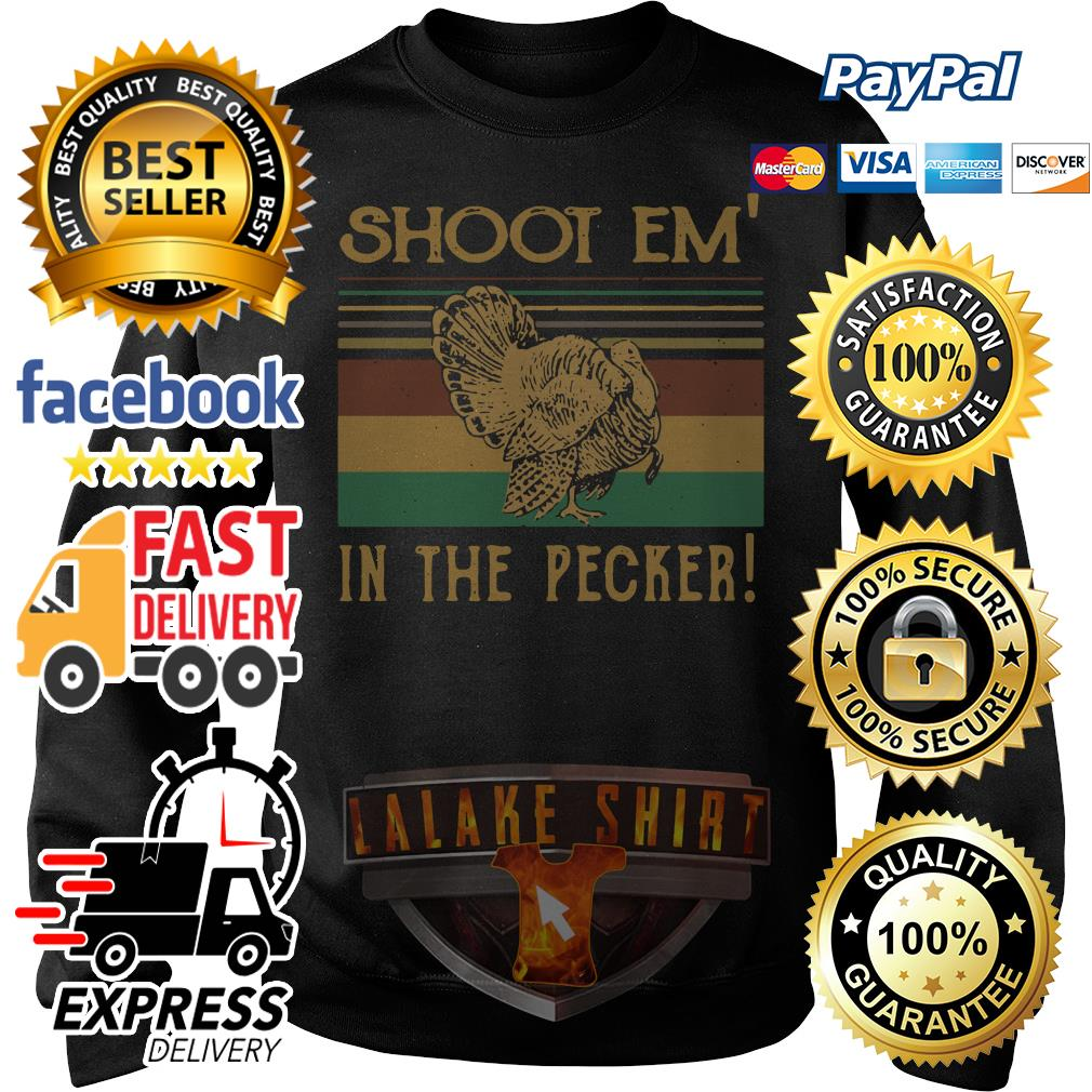 Turkey Hunter shoot em' in the pecker retro Sweater