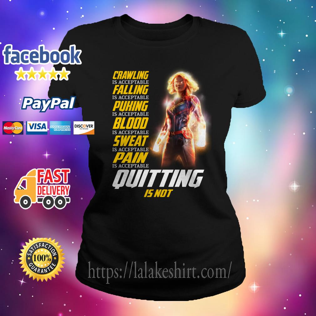 Captain Marvel crawling is acceptable falling is acceptable puking is acceptable Ladies tee