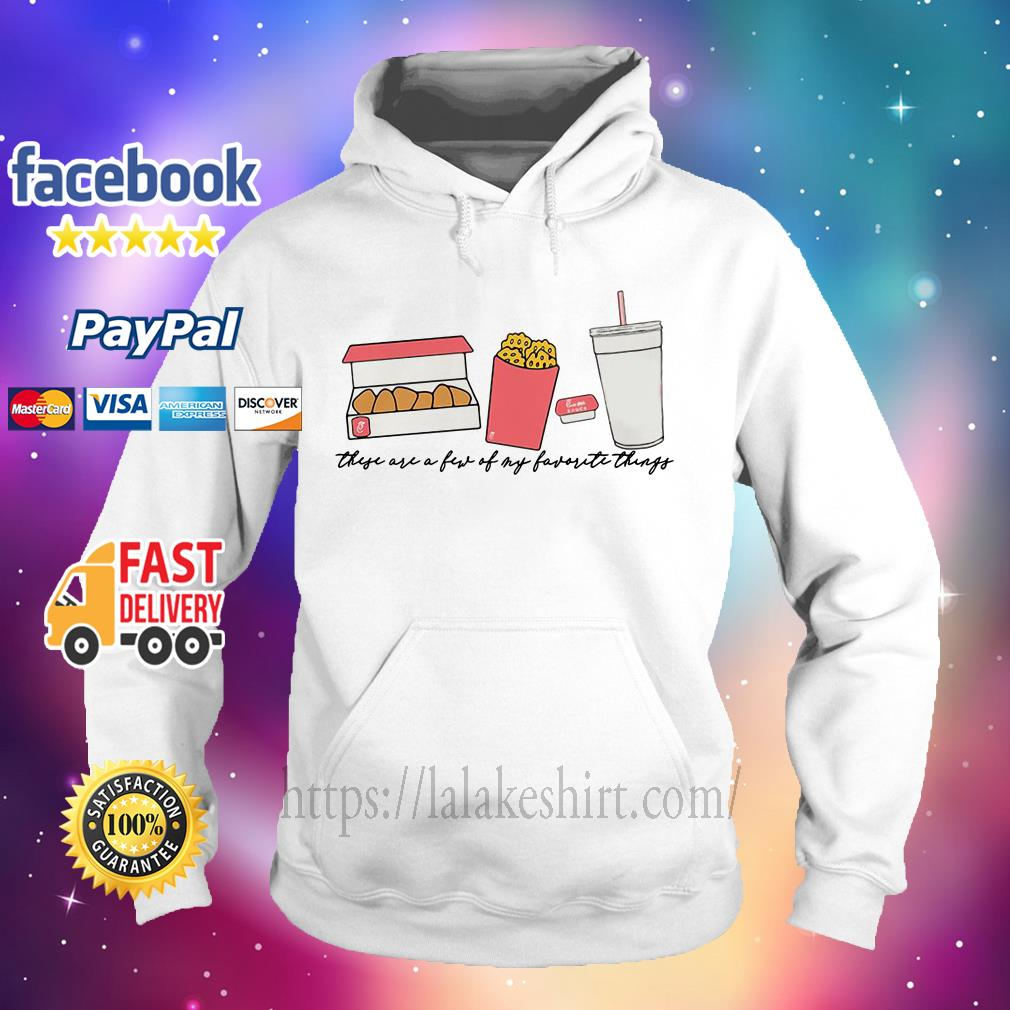 They are a few of my favorite things Hoodie