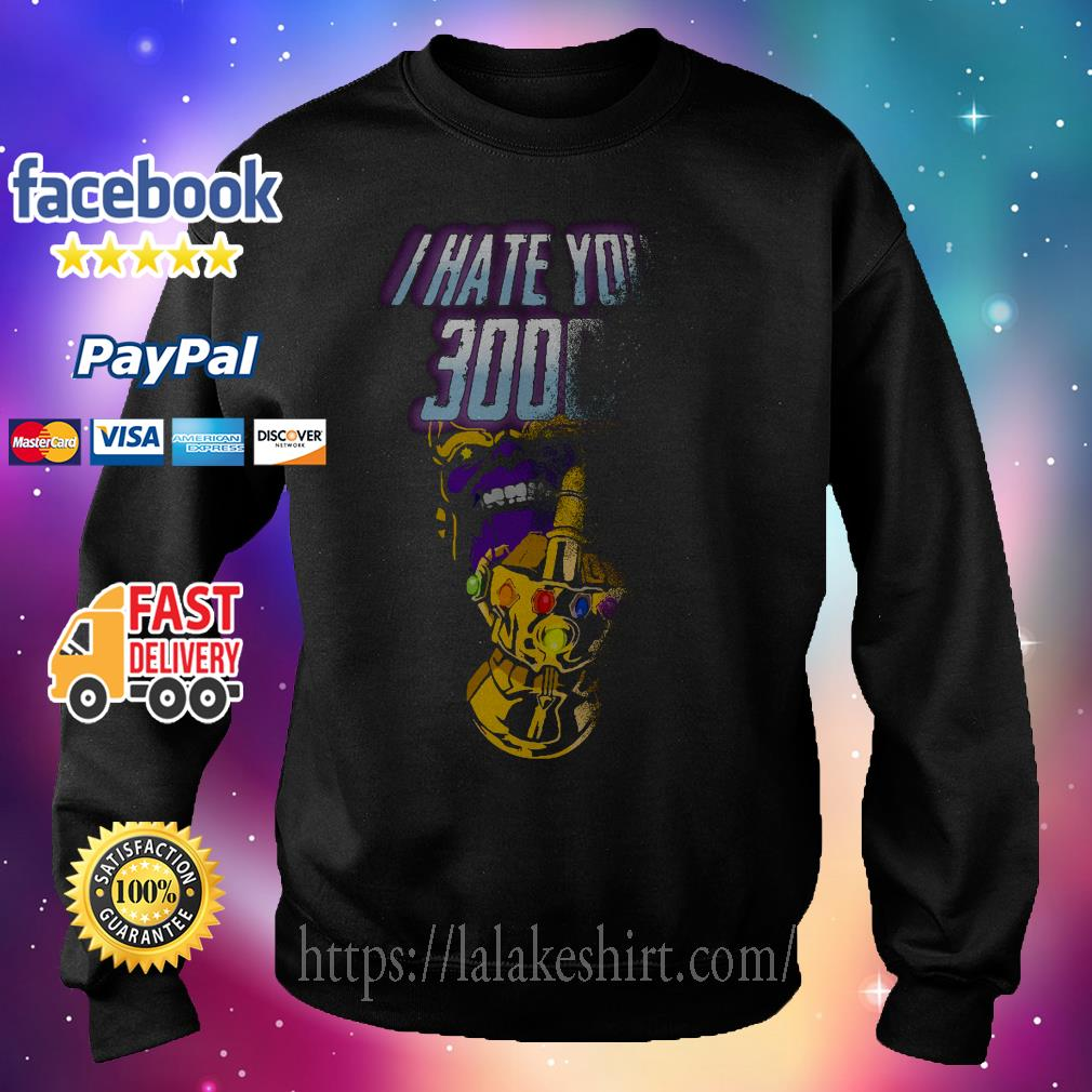 Infinity Gauntlet middle finger I hate you 3000 Thanos Sweater