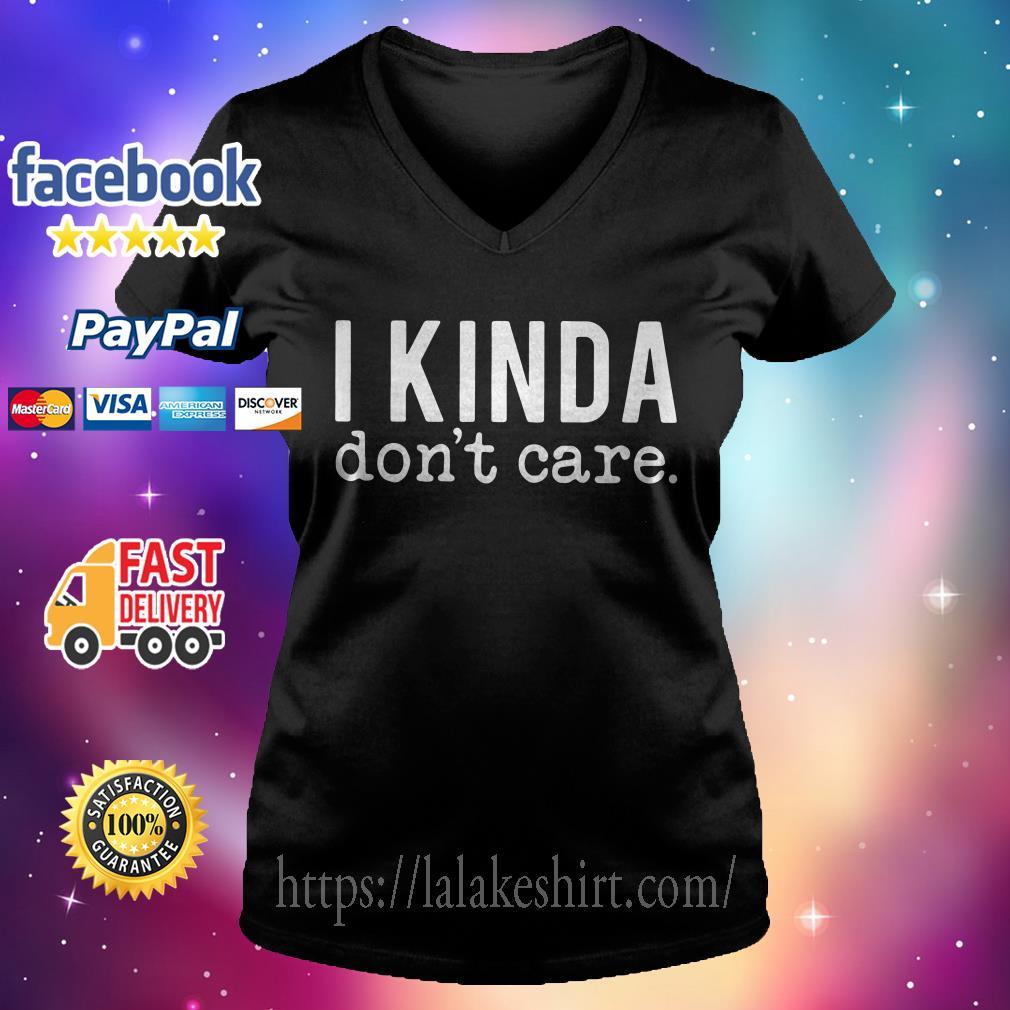 I kinda don't care V-neck t-shirt