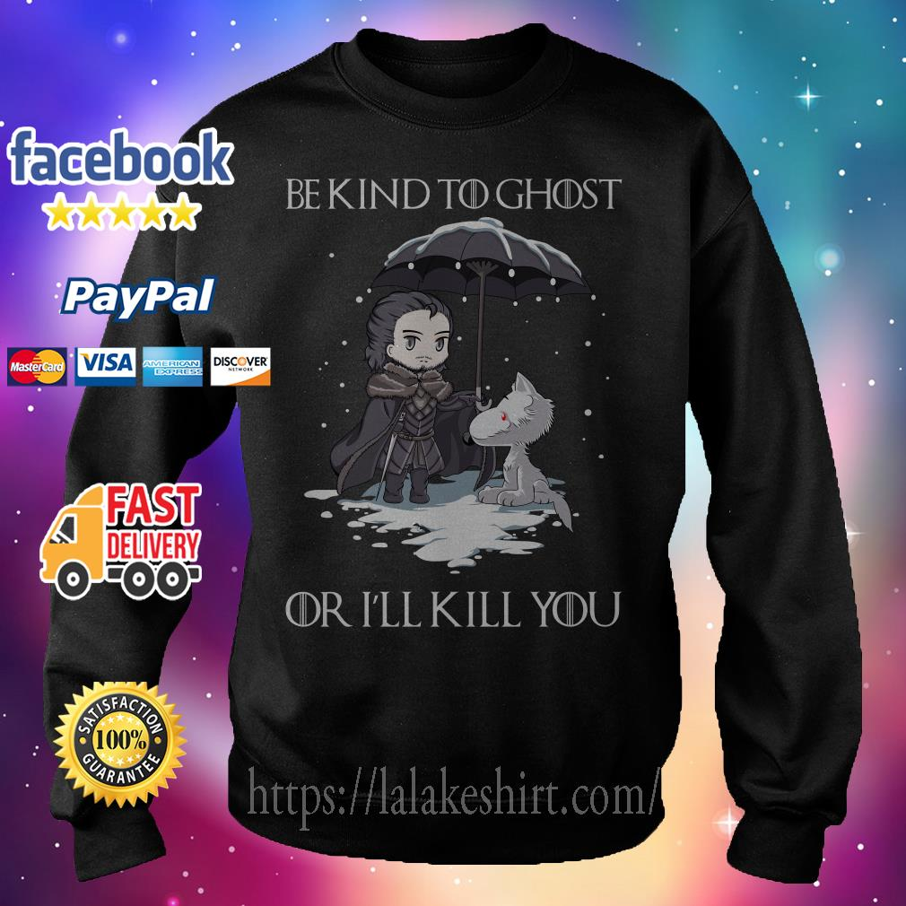 Official John Snow and Wolf be kind to ghost or I'll kill you Game of Thrones Sweater
