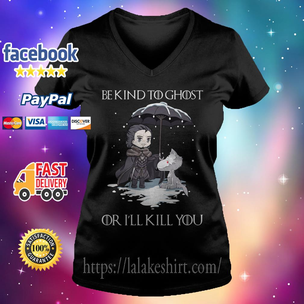 Official John Snow and Wolf be kind to ghost or I'll kill you Game of Thrones V-neck t-shirt