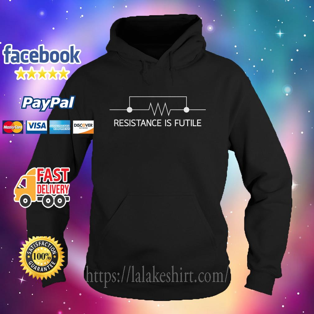 Official Resistance is futile Hoodie